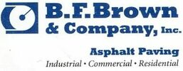 B.F.Brown Company , Inc Asphalt Paving Contractors
